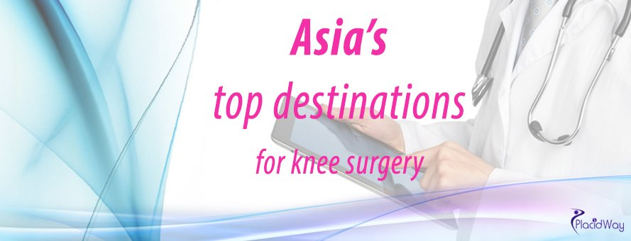 Asia Clinics, Knee Surgery, India, Malaysia, Thailand, South Korea