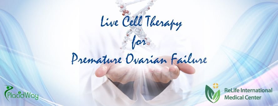 Premature Ovarian Failure Treatment, Live Cell Therapy