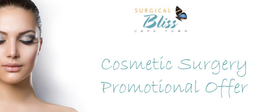 Promotional Offer Cosmetic Surgery Surgical Bliss Cape Town South Africa