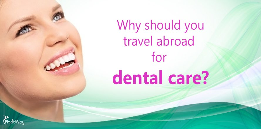 Dental Care Services, Dental Technology, Dental Treatment Abroad