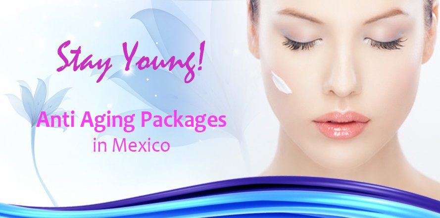 Anti Aging Treatments Abroad, Mexico, Rejuvenation And Regeneration Therapies