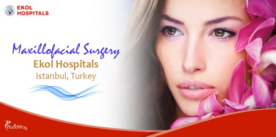 Maxillofacial Surgery at Ekol Hospitals in Izmir, Turkey