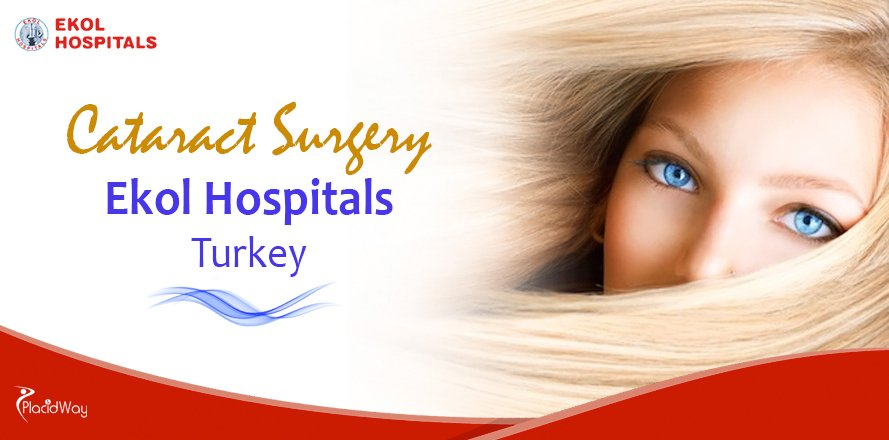 Cataract Surgery Package at Ekol Hospitals in Izmir, Turkey