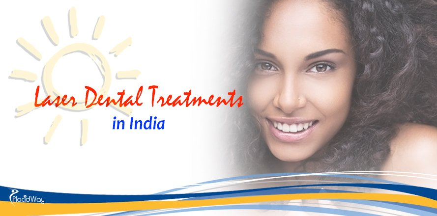 Laser Dental Treatments Abroad, India