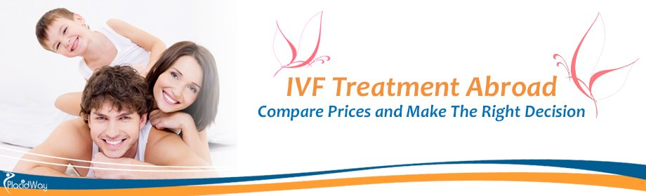 IVF Treatment Abroad, IVF Prices, IVF Procedures