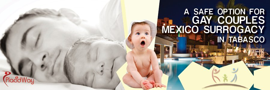 Surrogacy for Gay Couples in Mexico