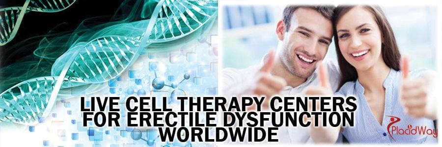 Live Cell Therapy Centers for Erectile Dysfunction Worldwide