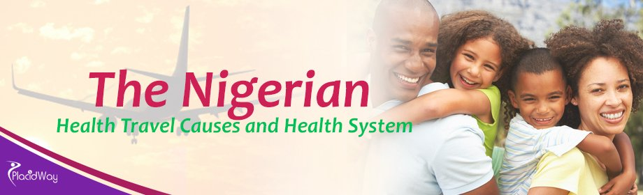 The Nigerian Health Travel Causes and Health System