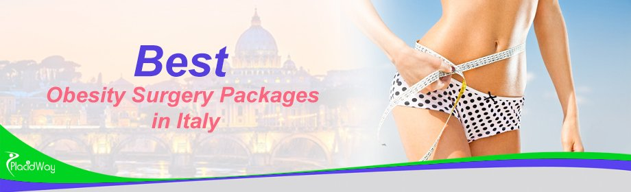 Best Obesity Surgery Packages in Italy