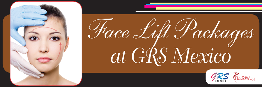Face Lift Packages at GRS Mexico