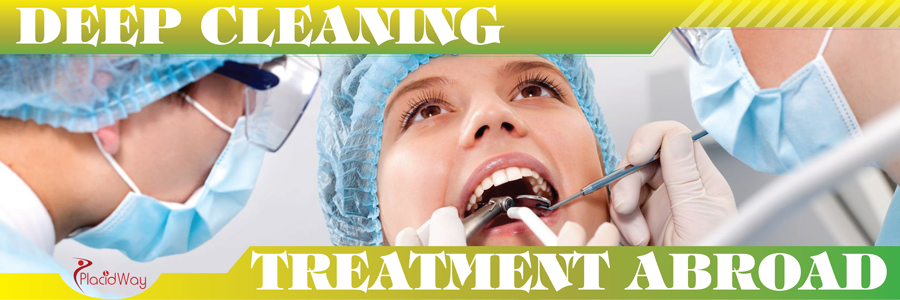 Deep Cleaning Treatment Abroad