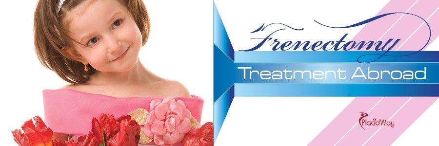 Frenectomy Treatment Abroad