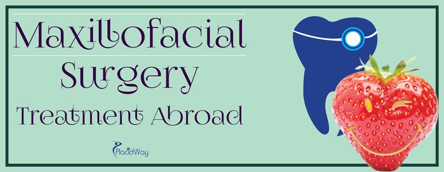 Maxillofacial Surgery Abroad