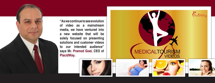 PlacidWay launches Medical Tourism Videos