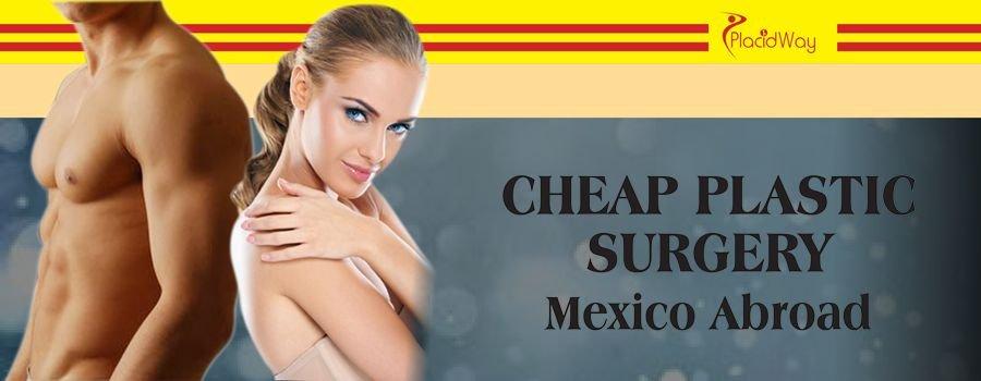 Cheap Plastic Surgery Mexico