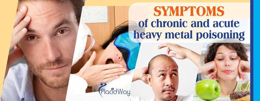 Symptoms of chronic and acute heavy metal poisoning
