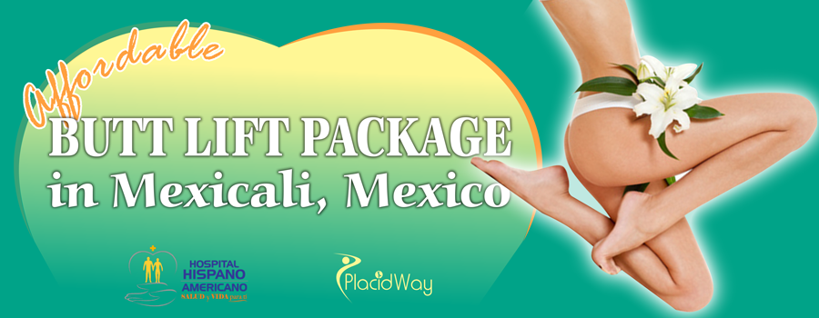 Butt Lift Package in Mexicali, Mexico