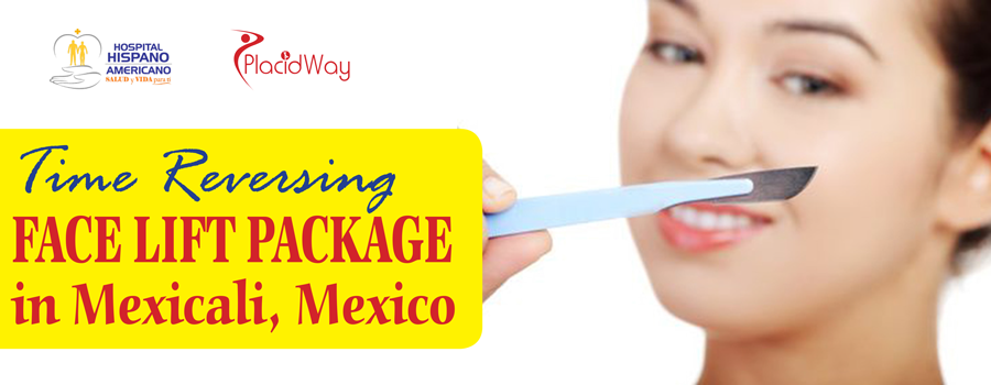 Face Lift Package in Mexicali, Mexico