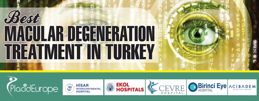 Macular Degeneration Treatment in Turkey