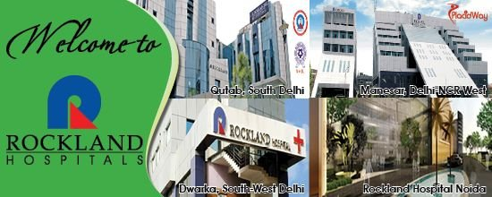 Top Hospitals in Delhi, India, Rockland Hospitals