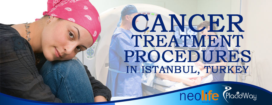 Cancer Treatment Procedures in Istanbul, Turkey