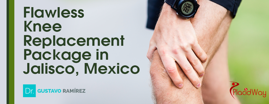 Flawless Knee Replacement Package in Jalisco, Mexico
