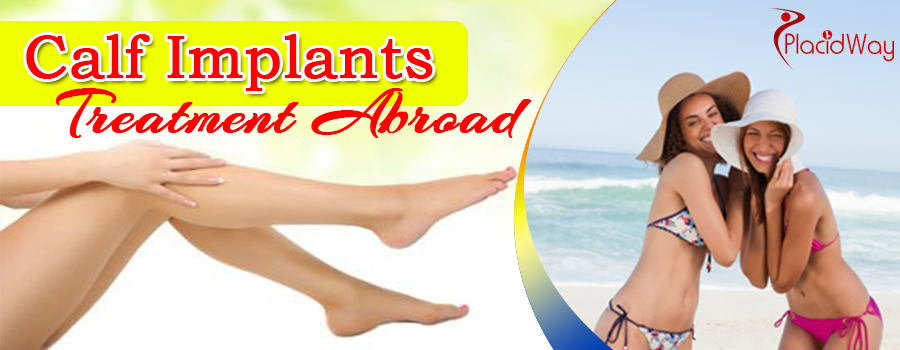 Calf Implants Treatment Abroad