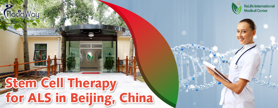 Stem Cell Therapy for ALS in Beijing, China