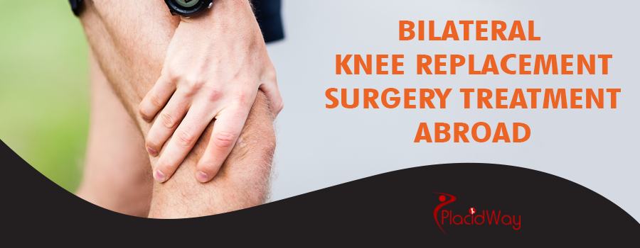 Bilateral Knee Replacement Surgery Treatment Abroad