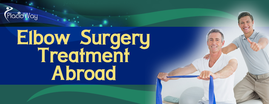 Elbow Surgery Treatment Abroad