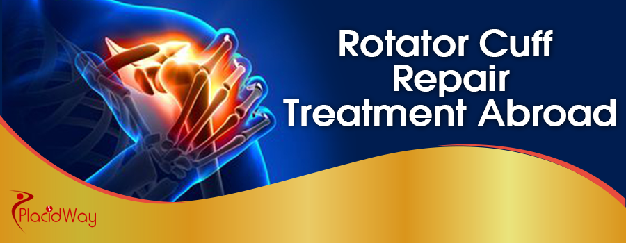 Rotator Cuff Repair Treatment Abroad