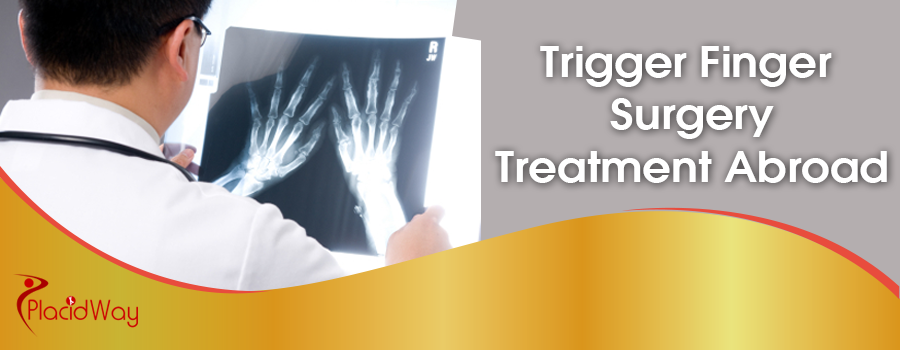Trigger Finger Surgery Treatment Abroad