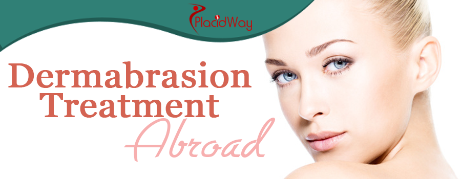 Dermabrasion Treatment Abroad