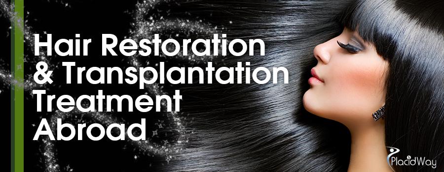 Hair Restoration and Transplantation Treatment Abroad