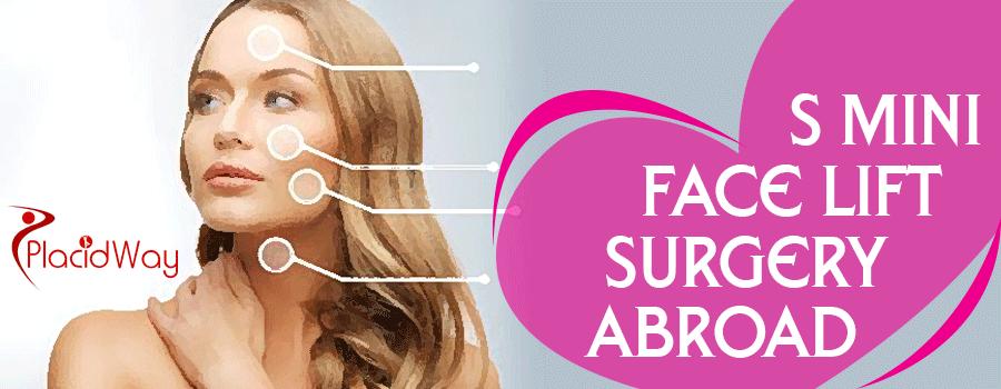 S Mini Face Lift Surgery Abroad