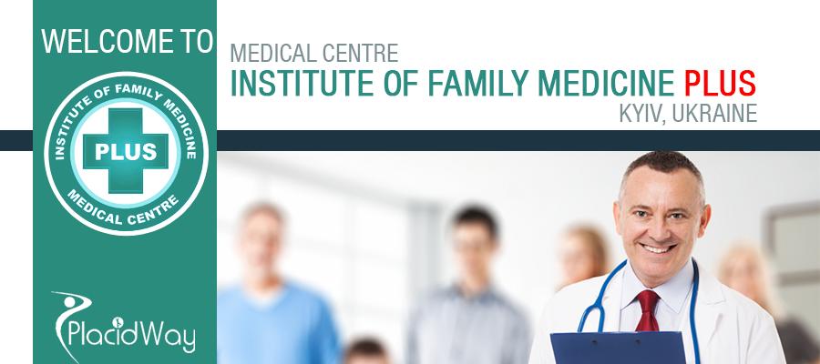 Institute of Family Medicine PLUS - Kyiv, Ukraine