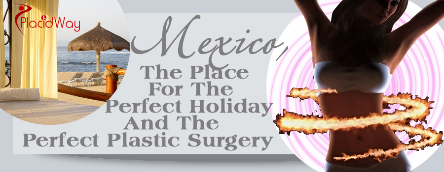 Plastic Surgery in Mexico