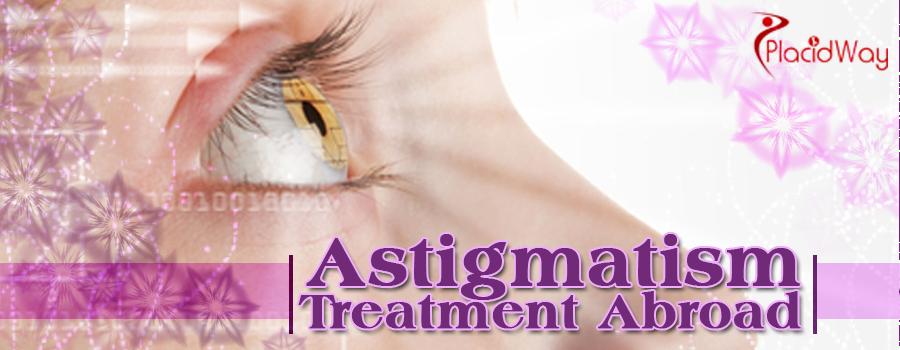 Astigmatism Treatment Abroad