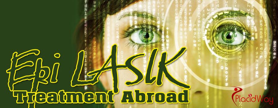 Epi-LASIK Treatment Abroad