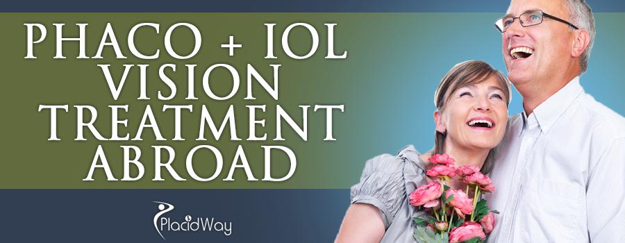 Phaco + IOL  Vision Treatment Abroad