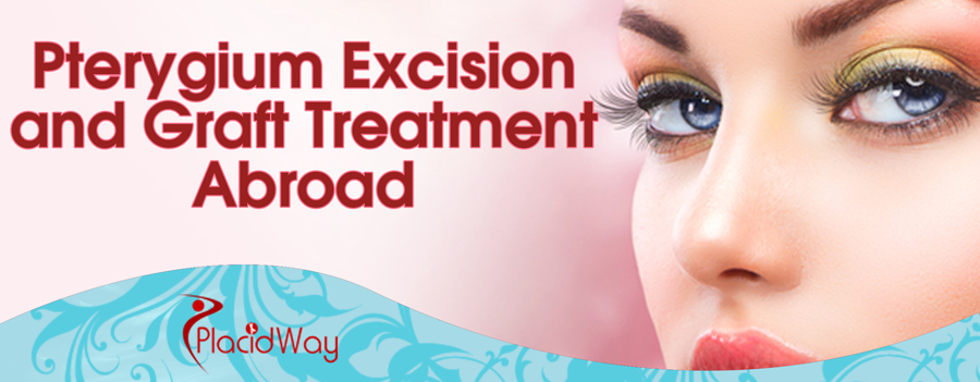 Pterygium Excision and Graft Treatment Abroad