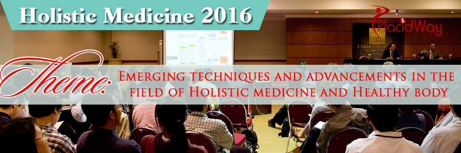 International Conference on Holistic Medicine and Holistic Nursing 2016