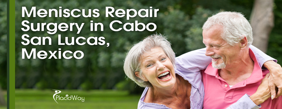 Meniscus Repair Surgery in Cabo San Lucas Mexico