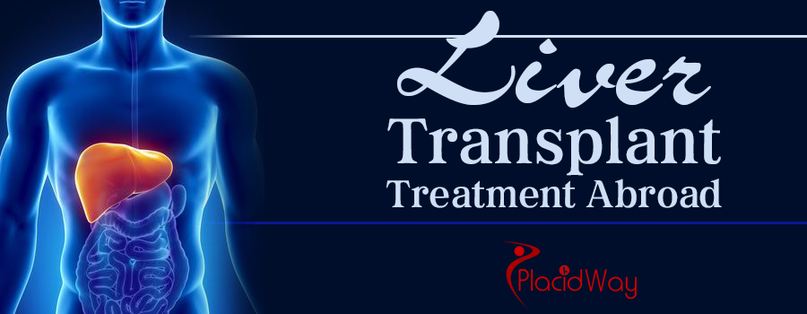 Liver Transplant? Treatment Abroad