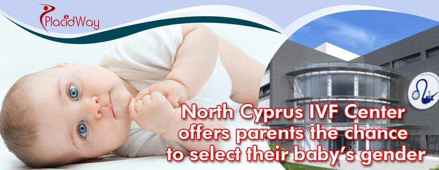 North Cyprus IVF Center offers parents the chance to select their baby gender