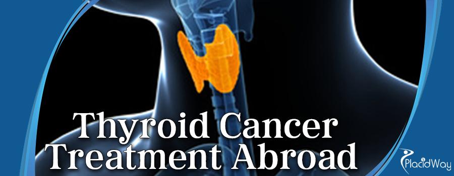 Thyroid Cancer Treatment Abroad