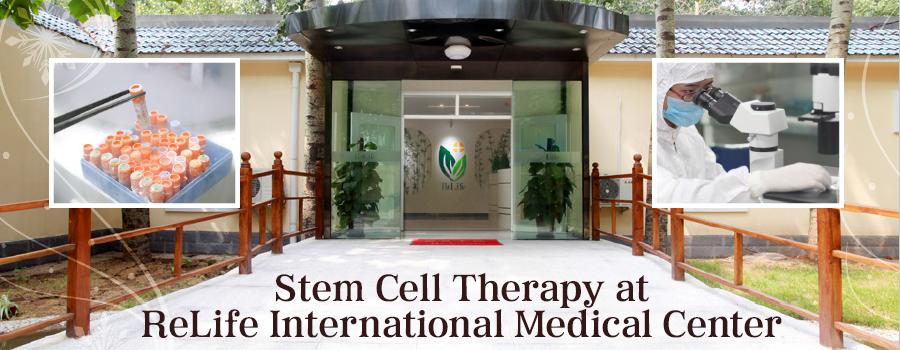 Stem Cell Therapy at ReLife International Medical Center