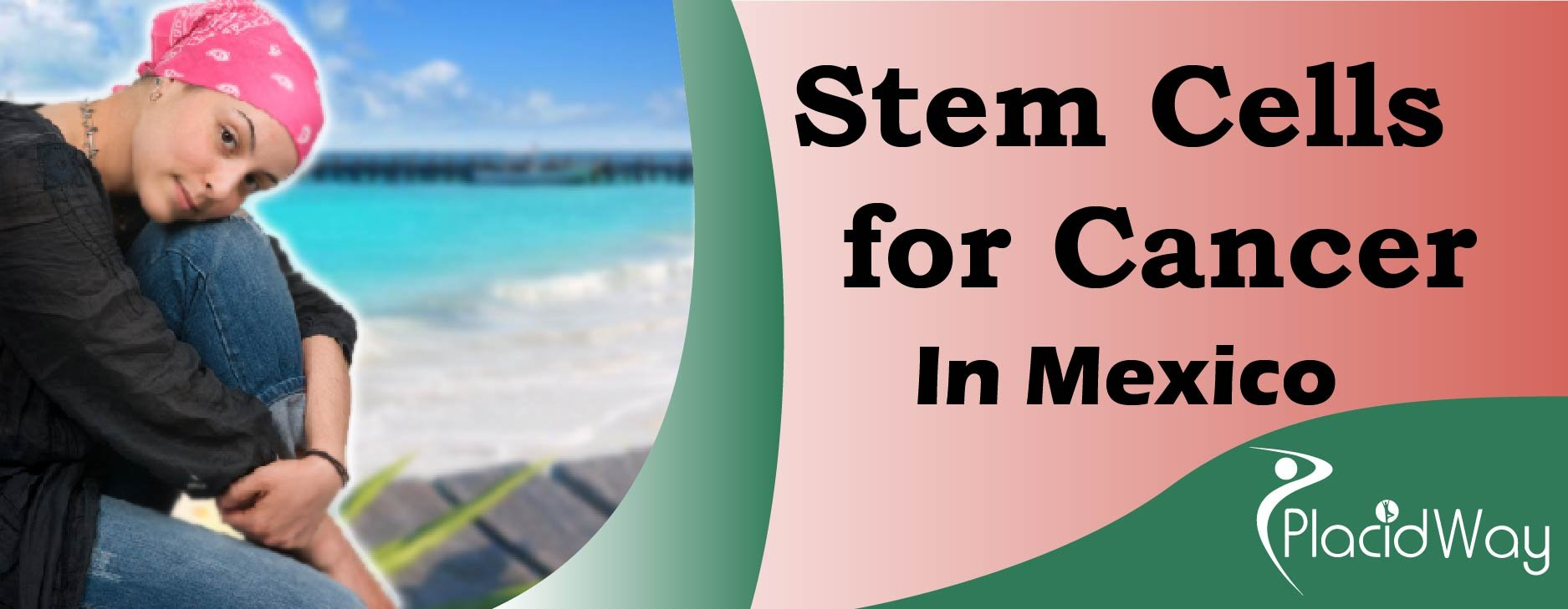 Cancer Stem Cell Treatment in Mexico, Stem Cell Cancer Therapies