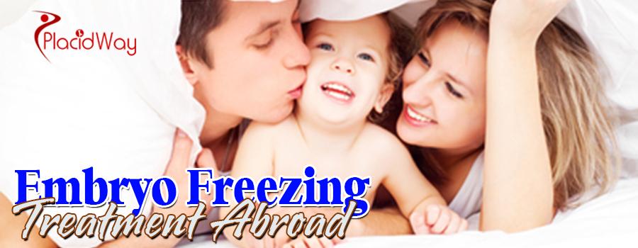 Embryo Freezing Treatment Abroad