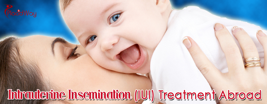 Intrauterine insemination (IUI) Treatment Abroad
